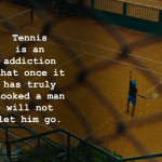 Tennis Champions Motivational Quotes, Players Federer, Nadal, Williams, McEnroe, Agassi, Sampras, Borg, Becker, Connors, being a champion is not just about winning or losing, Quotes, Motivational, Love, inspiring