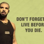 Entertainment, Interesting, quotes, Aubrey Drake Graham, Aubrey Drake Graham quotes, American rapper, singer, songwriter, record producer, actor, entrepreneur