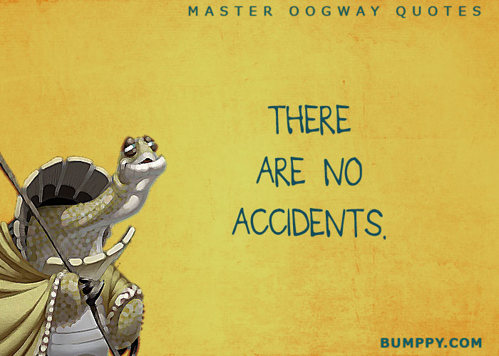 10 Inspiring Quotes By Our Favorite Master Oogway Bumppy